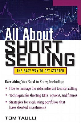 All About Short Selling By Taulli, Tom
