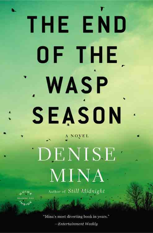 The End of the Wasp Season By Mina, Denise